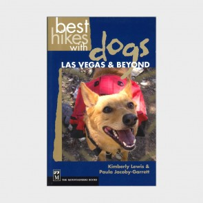 Best Hikes with Dogs: Las Vegas & Beyond by Kimberly Lewis and Paula Jacoby-Garrett