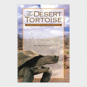 The Desert Tortoise: Answers to Frequently Asked Questions by James W. Cornett