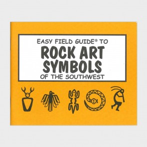 Easy Field Guide to Rock Art Symbols of the Southwest by Rick Harris