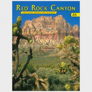 Nevada's Red Rock Canyon: The Story Behind the Scenery by Cheri Cinkoske Madison