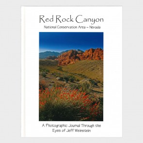 Red Rock Canyon: A Photographic Journal Through the Eyes of Jeff Weinstein